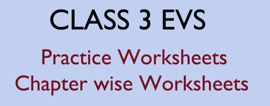 class 3 EVS worksheets