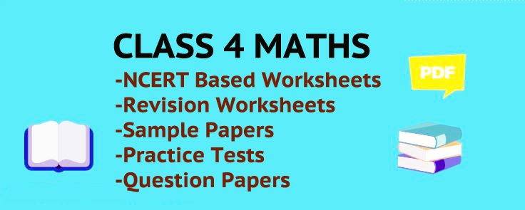 CBSE Class 4 Maths Worksheets For Free In PDF Format