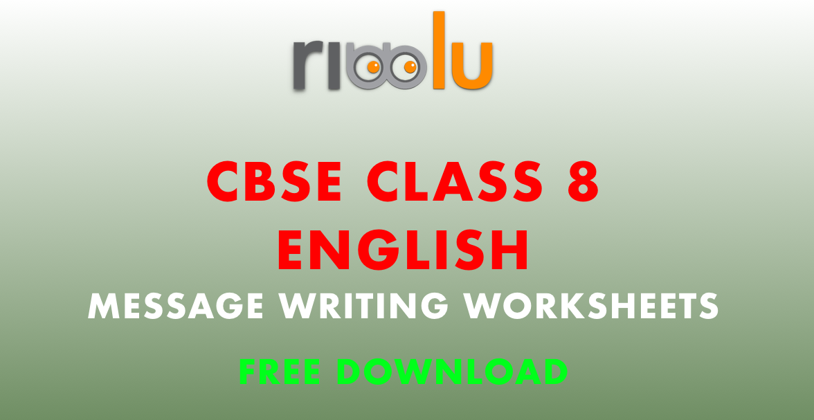CBSE Class 8 English Message Writing | Worksheets