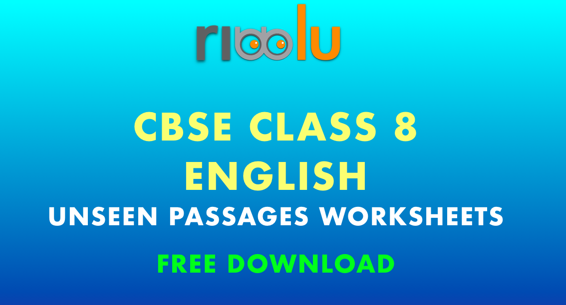 CBSE Class 8 English – Unseen Passages Worksheets
