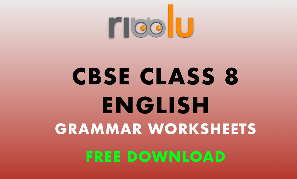 CBSE Class 8 English – Grammar Worksheets