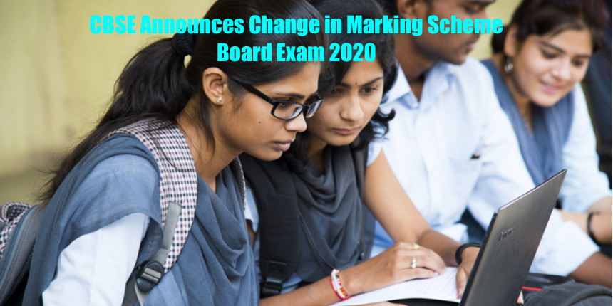 CBSE Announces Change in Marking Scheme : Board Exam 2020