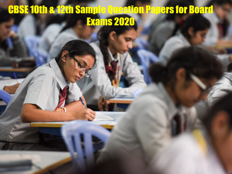 CBSE 10th & 12th Sample Question Papers Important for Board Exams 2020