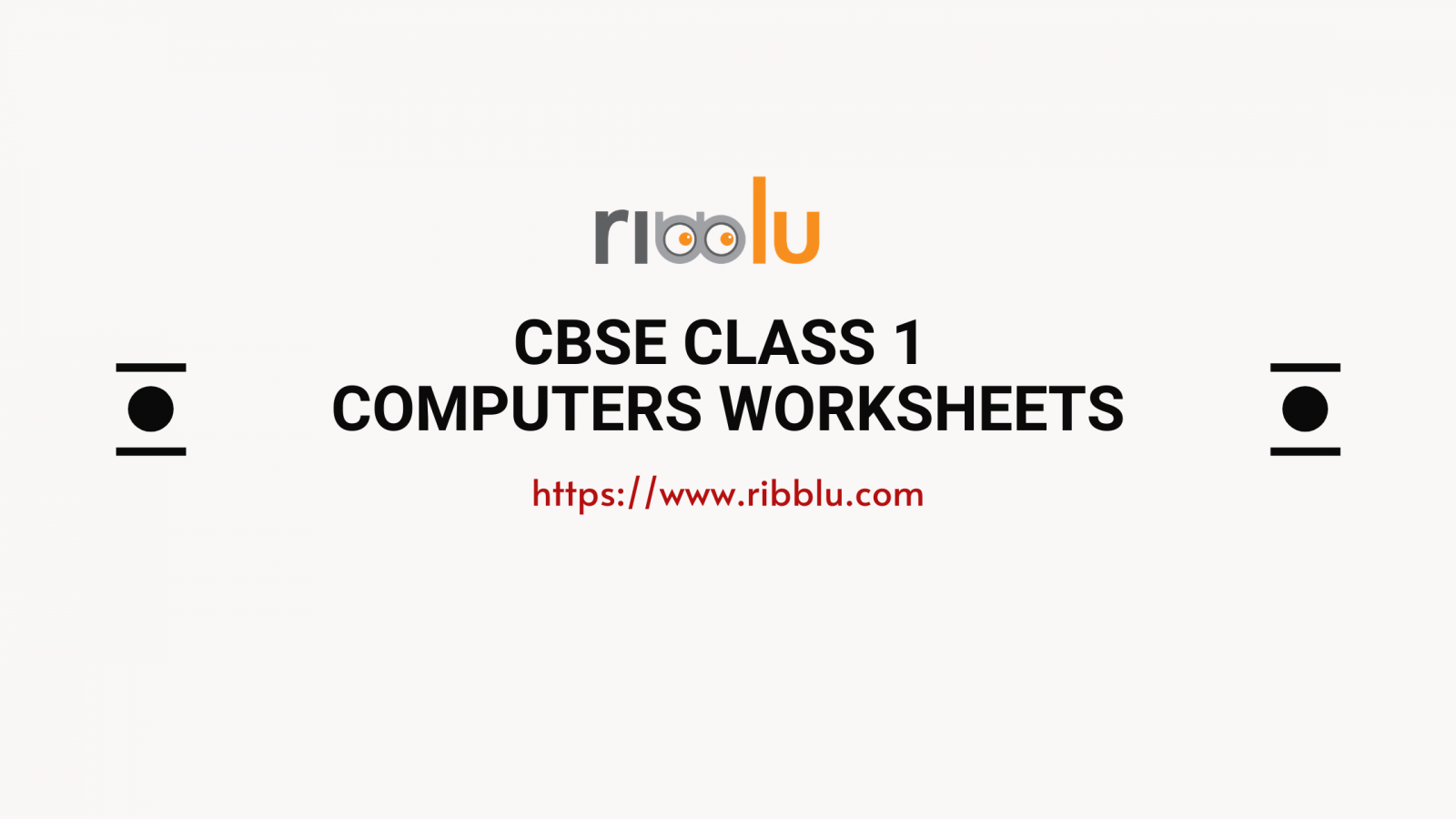 CBSE CLASS 1 COMPUTERS WORKSHEETS